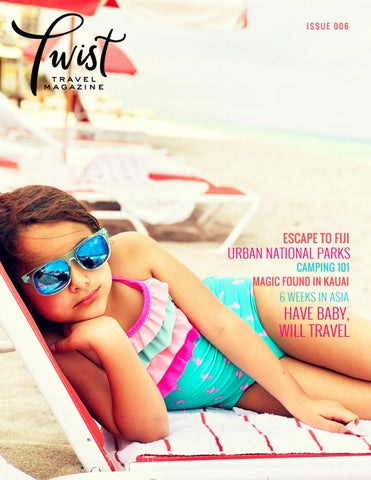 c08e7fc30c1 Twist Travel Magazine Issue 006 by Twist Travel Magazine - issuu