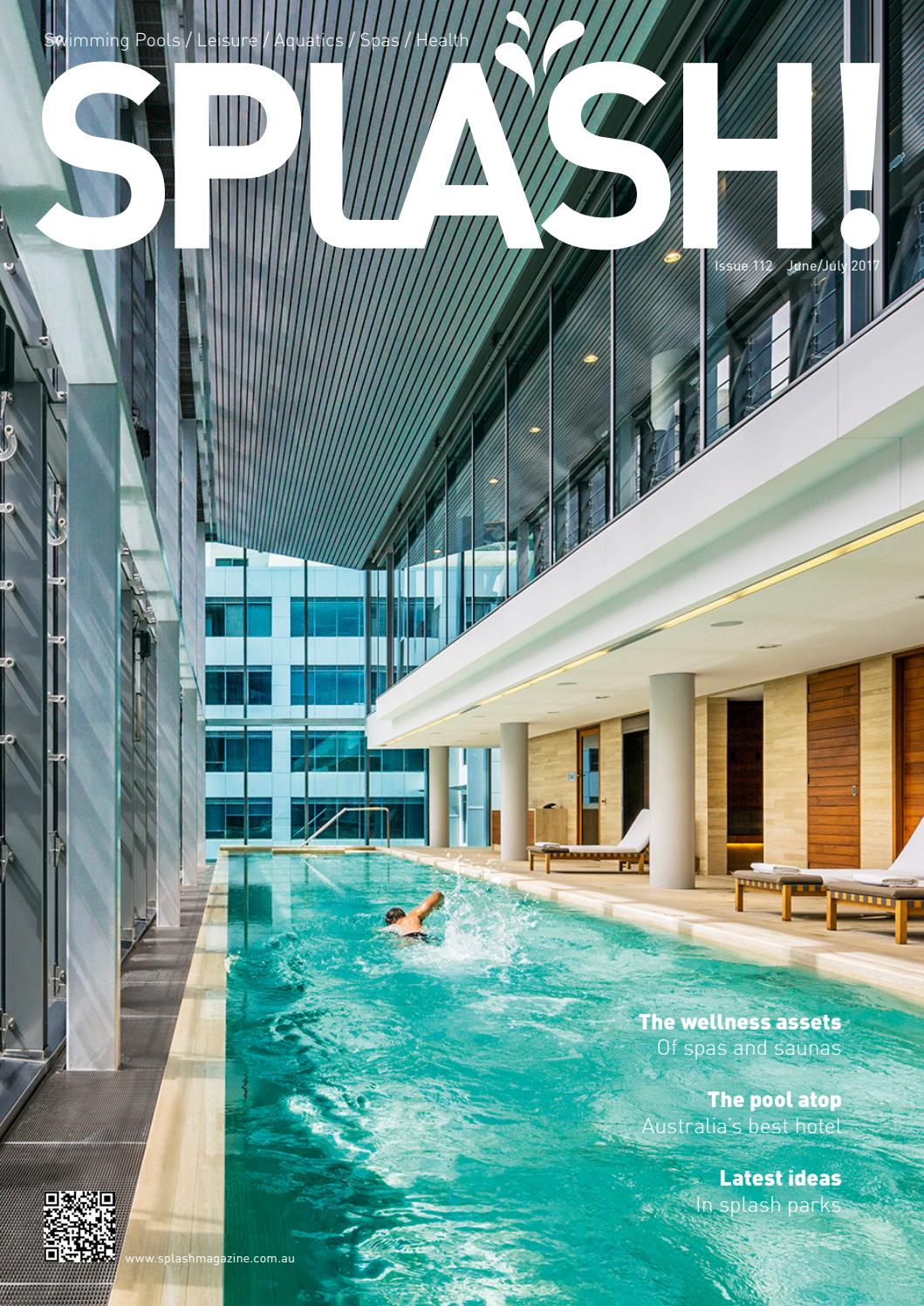 Immersion Piscines Et Spas splash june - july 2017the intermedia group - issuu