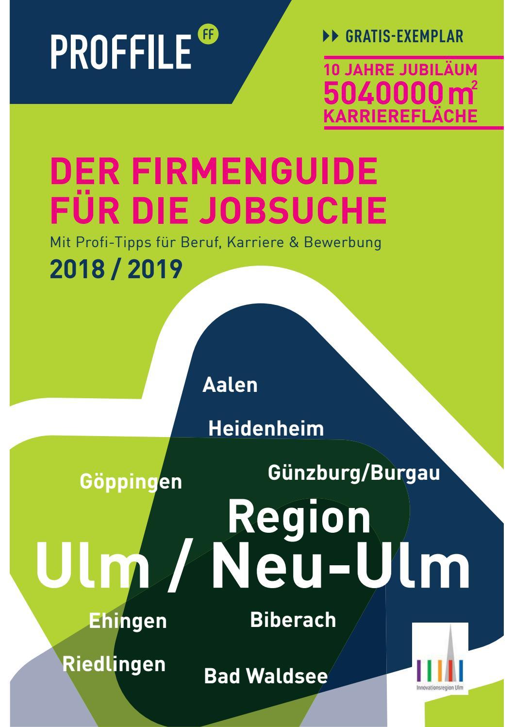 Proffile Ulm 2018 - Die Arbeitgeber der Region und Umgebung by SMK Medien  GmbH & Co. KG | PROFFILE - issuu