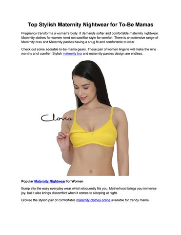 0fc4d77c5 Top Stylish Maternity Nightwear for To-Be Mamas by Clovia - issuu