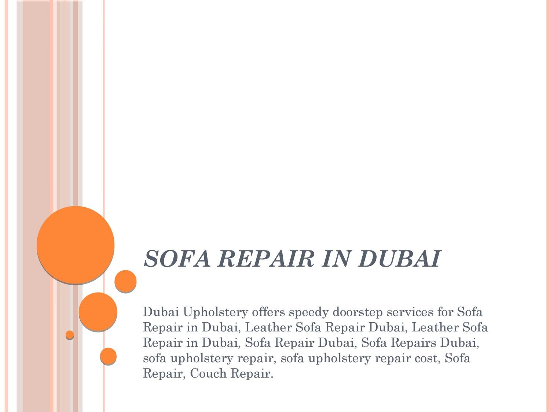 Sofa Repair In Dubai By Jemes William