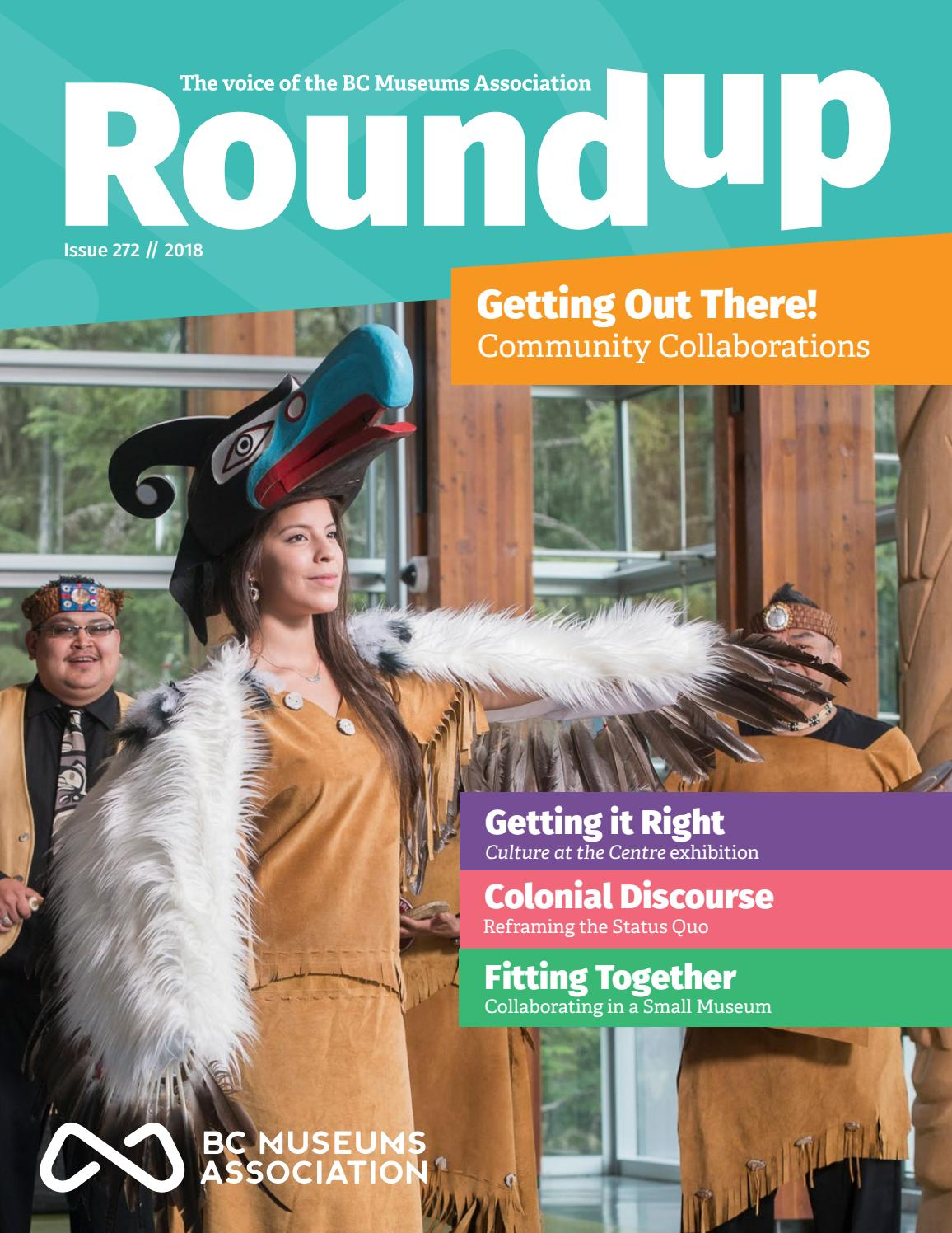 Issue 272 Getting Out There Community Collaborations By Bc Museums Association Issuu