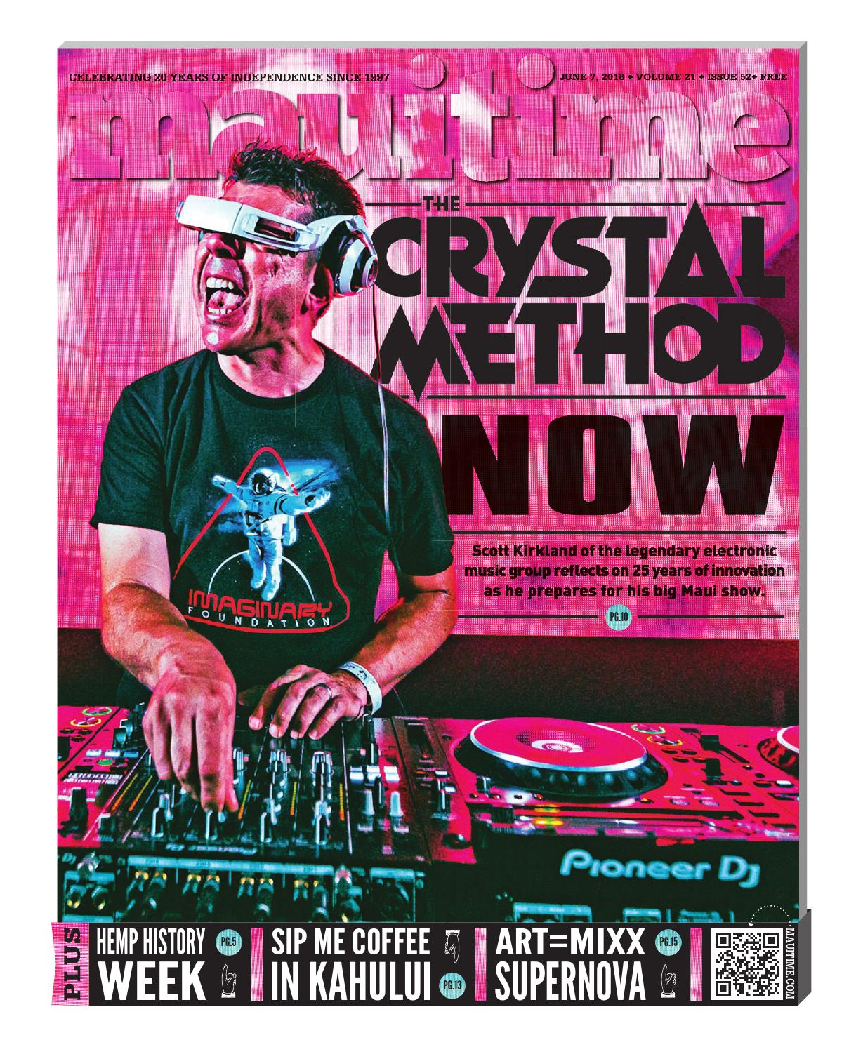 dd401ad063 21.52 The Crystal Method Now Scott Kirkland June 07, 2018, Volume 21, Issue  52, MauiTime by Maui Time - issuu