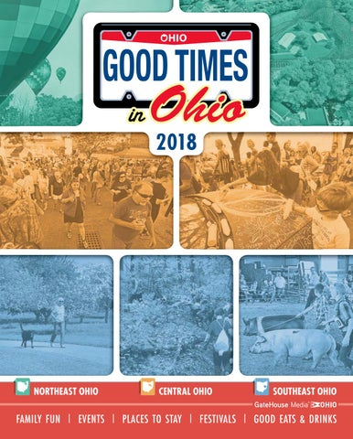 Good Times In Ohio 2018 By Gatehouse Media Neo Issuu