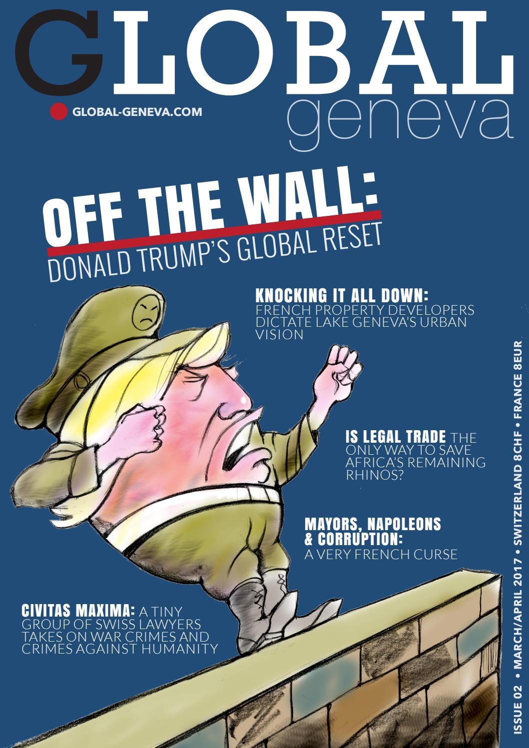 Global Geneva • March/April 2017 • Issue #2 by Global Geneva