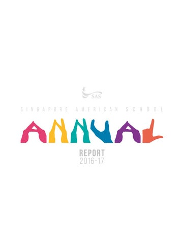 7922851d4169f Annual Report 2016-17 by Singapore American School - issuu