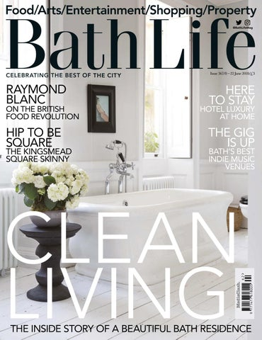 8007ae7e3b Bath Life – issue 367 by MediaClash - issuu