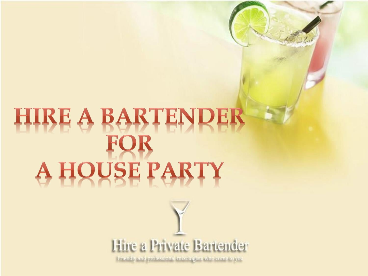 Hire a bartender for a house party-Enjoy At Your Level by