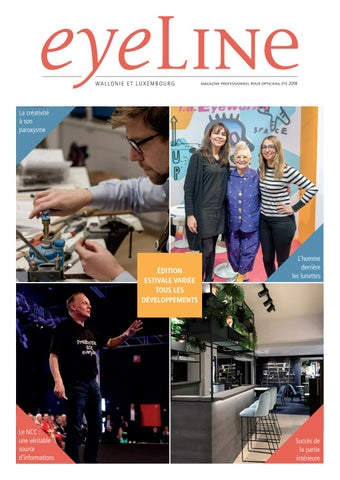 64ca8a45031a85 Eyeline Magazine Wallonie et Luxembourg - 2-2018 by LT Media - issuu