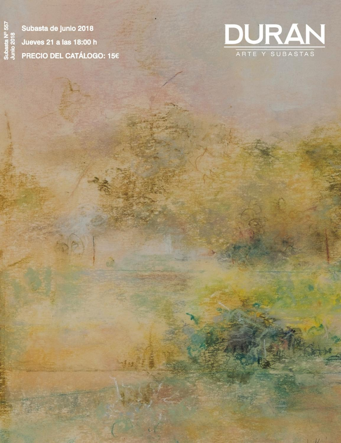 44e558cff123 DURAN SUBASTAS JUNIO 2018 ARTE by Consuelo Duran - issuu