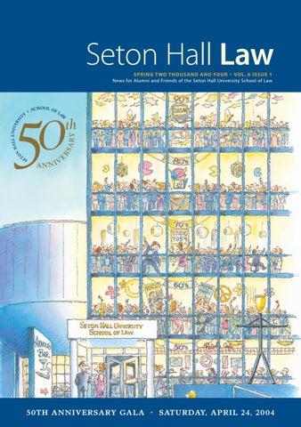 seton hall law school spring 2004 magazine by seton hall law school
