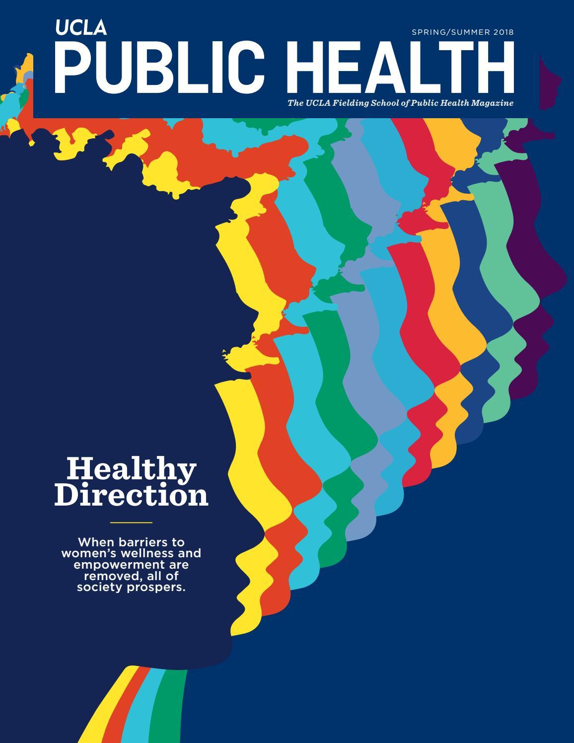 Ucla Fielding School Of Public Health Magazine Springsummer 2018