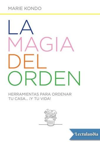 dfb7328a8 La magia del orden Marie kondo