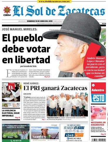 El Sol de Zacatecas 10 de junio 2018 by El Sol de Zacatecas - issuu acedb60d6e8