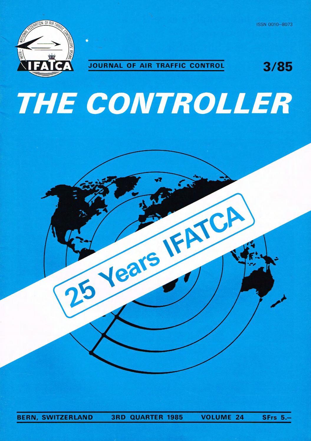 IFATCA The Controller - 3rd Quarter 1985 by IFATCA - issuu