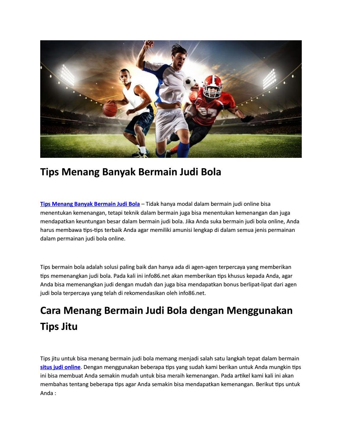Tips Menang Banyak Bermain Judi Bola By Informasi Judi Online Situs Judi Online Issuu