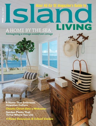 a19a3ed68db7 Island Living Spring–Summer 2018 by Maui No Ka  Oi Magazine - issuu