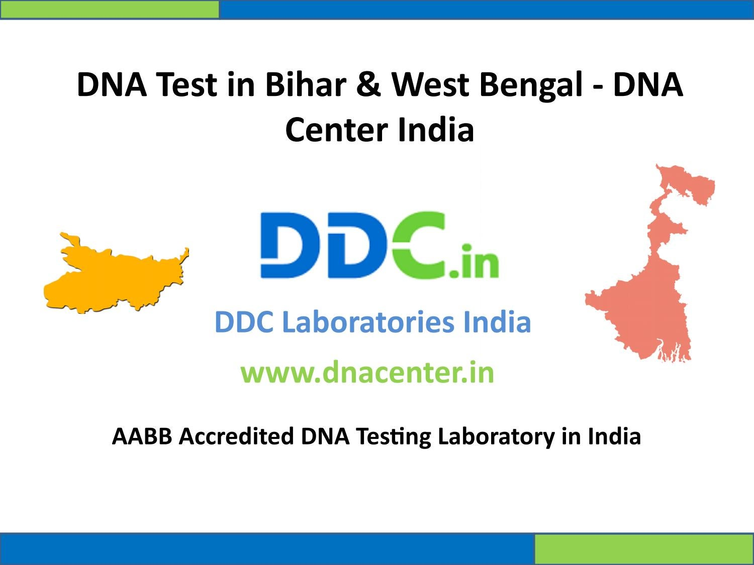 DNA Testing services in Bihar & West Bengal by DNA Center