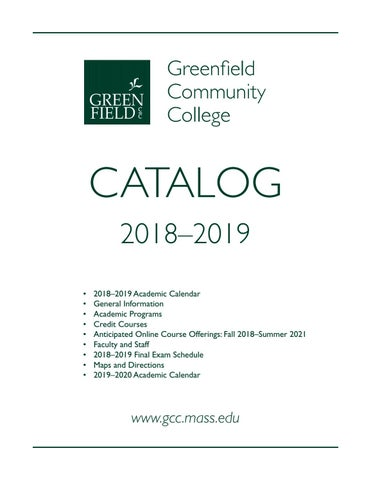 San Jose City College Summer 2020 Classes.2018 19 Gcc Catalog By Greenfield Community College Issuu
