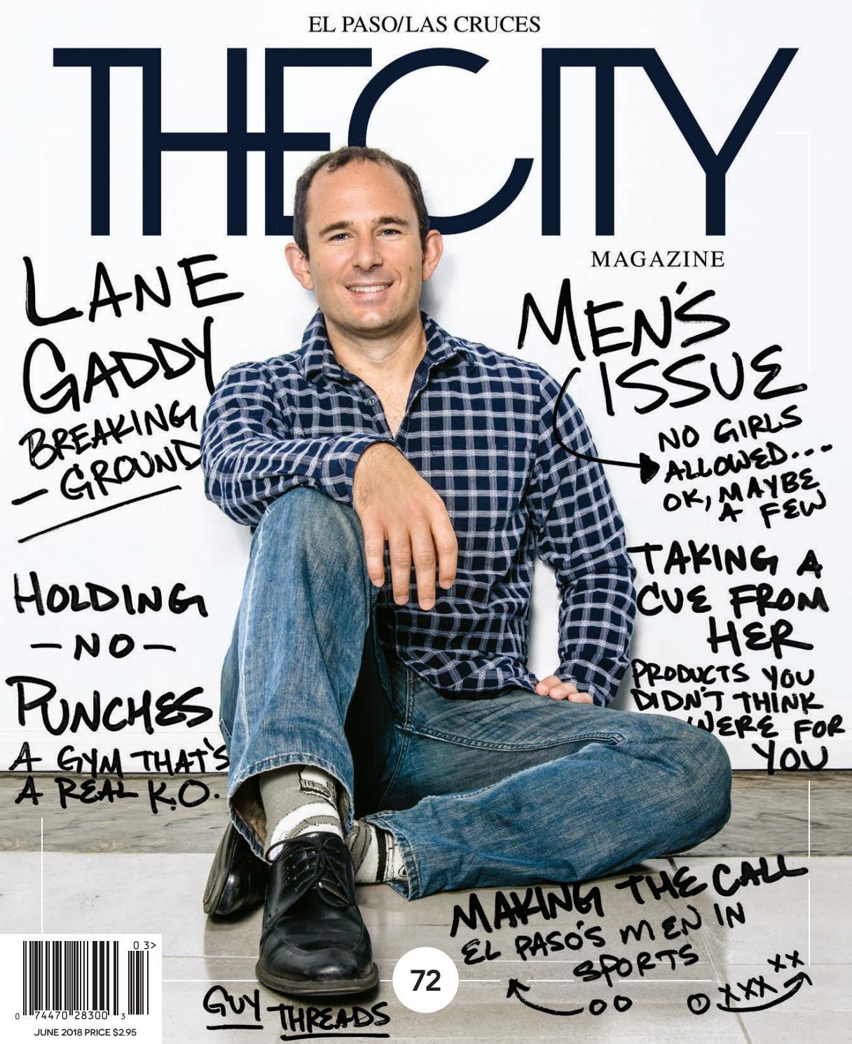 THECITY Magazine El Paso • June 2018 By THECITY Magazine