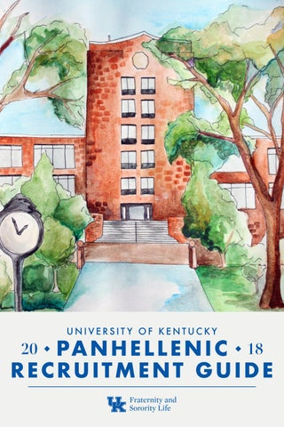 2018 Panhellenic Recruitment Guide by University of Kentucky