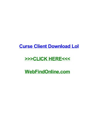Curse client download lol by deryidndu - issuu