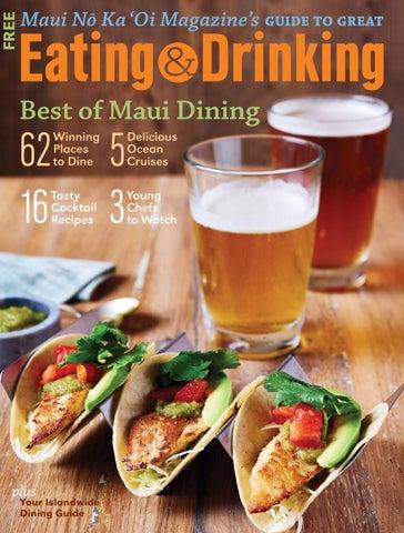 Eating & Drinking on Maui by Maui No Ka 'Oi Magazine - issuu