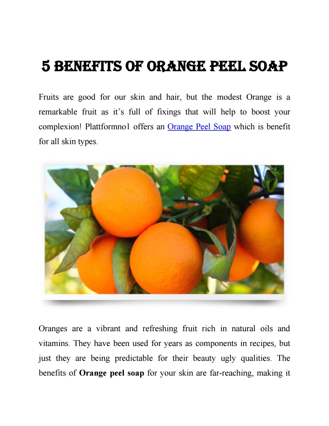 5 benefits of orange peel soapplattformno1 - issuu