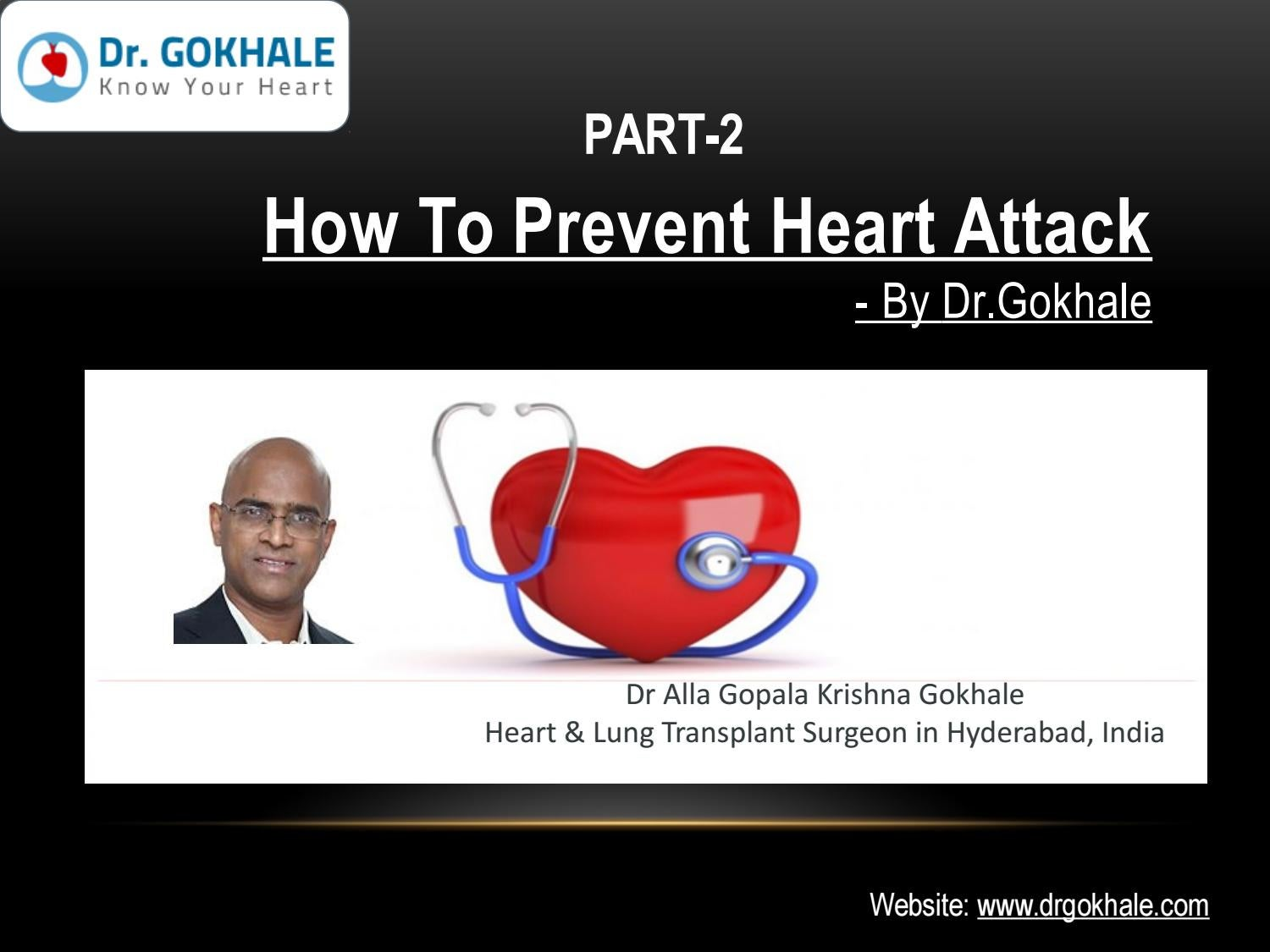 How To Prevent Heart Attack by Dr Gokhale PART-2 by Dr Alla