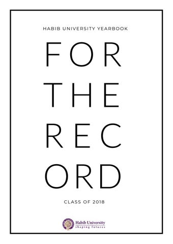 For The Record - Class of 2018 by Habib University - issuu