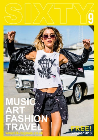 293a85c3 SIXTY9 Summer 2018 Issue 92 by Fraser Urquhart Media - issuu