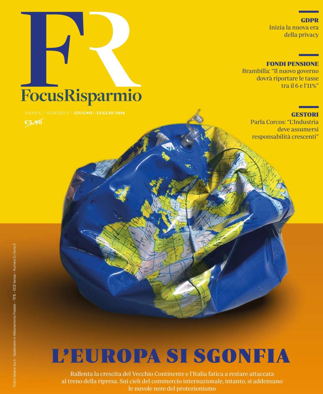 Focusrisparmio Giugno Luglio 2018 Anno 6 N 5 By Focusrisparmio Issuu