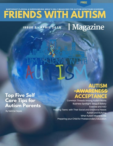 Autism Issues Complicate Anti Bullying >> Friends With Autism Magazine Issue 2 April 2018 By