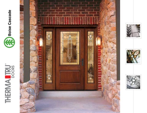 Why Therma Tru Doors Uncompromising Quality, Inside And Out.