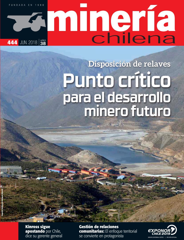50d60154c5e2b Revista MINERÍA CHILENA 444   Junio 2018 by Editec - issuu