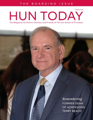 Hun Today 2018 By The Hun School Of Princeton Issuu
