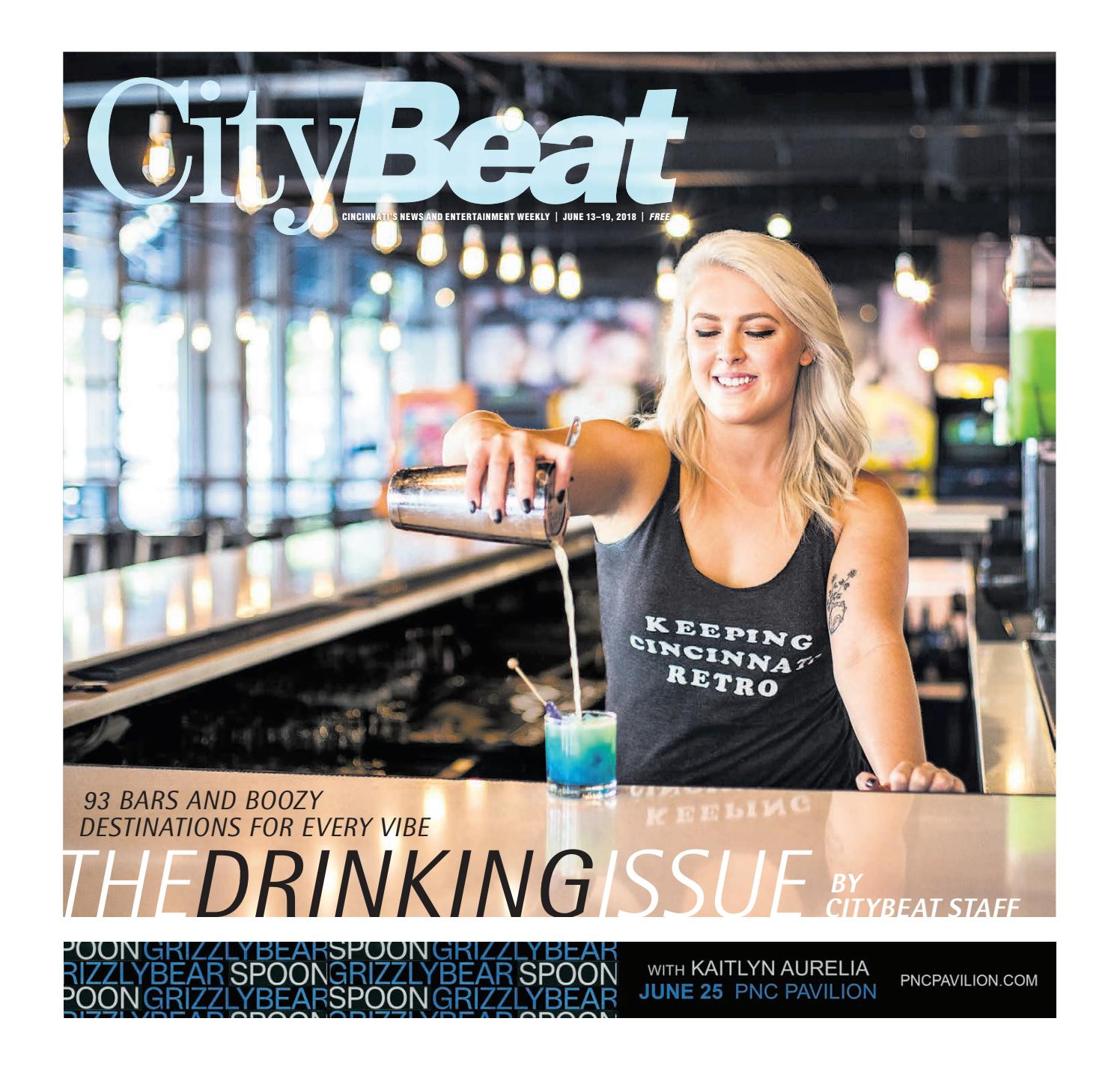 CityBeat | June 13, 2018 by Cincinnati CityBeat - issuu