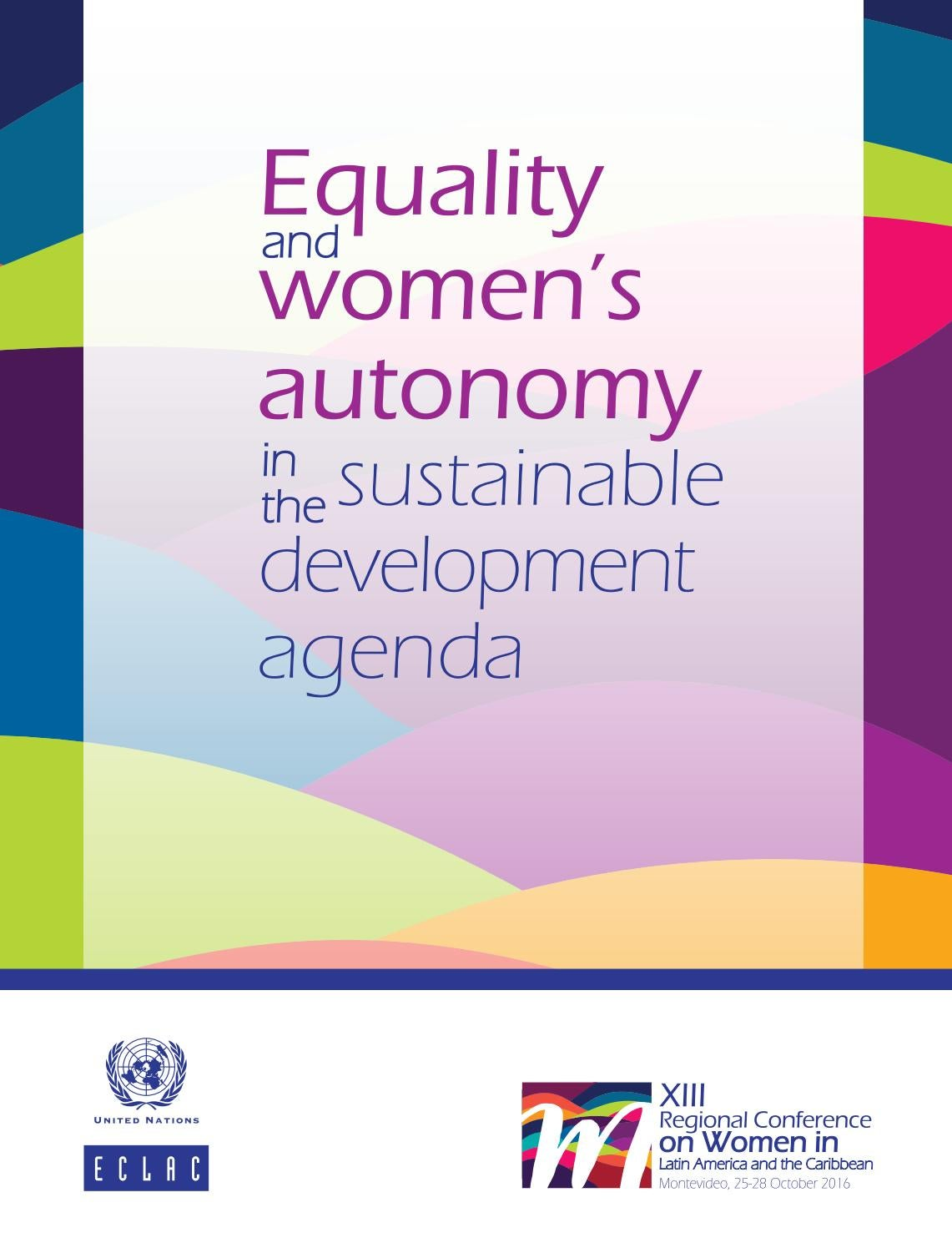 Equality And Women S Autonomy In The Sustainable Development