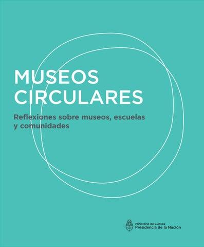 d715abb601 Museos circulares. Reflexiones sobre museos, escuelas y comunidades ...