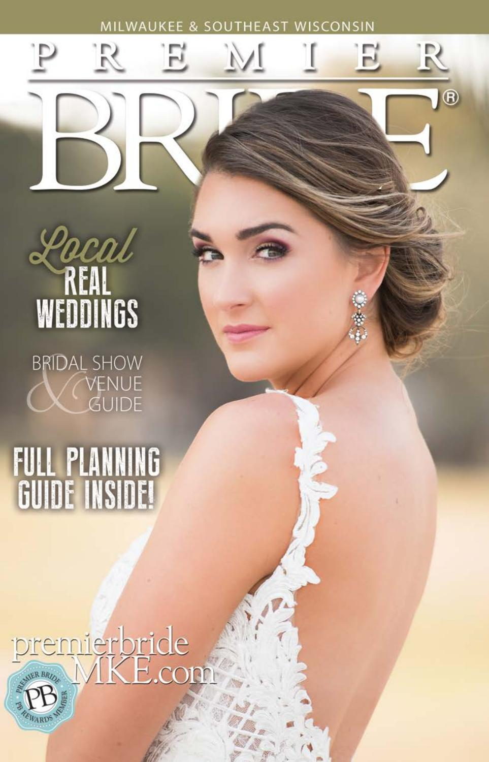 Milwaukee & Southeast Wisconsin Premier Bride Summer/Fall 18 by ...
