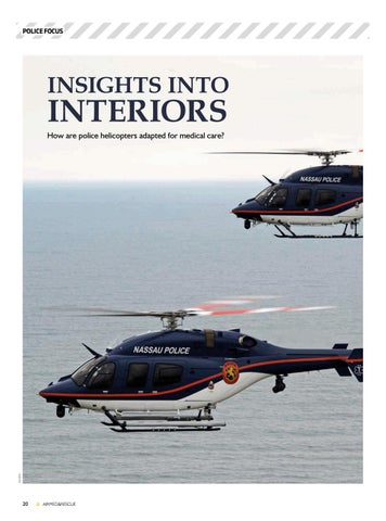 Page 22 of Police Focus: Insights into interiors. How are police helicopters adapted for medical care?