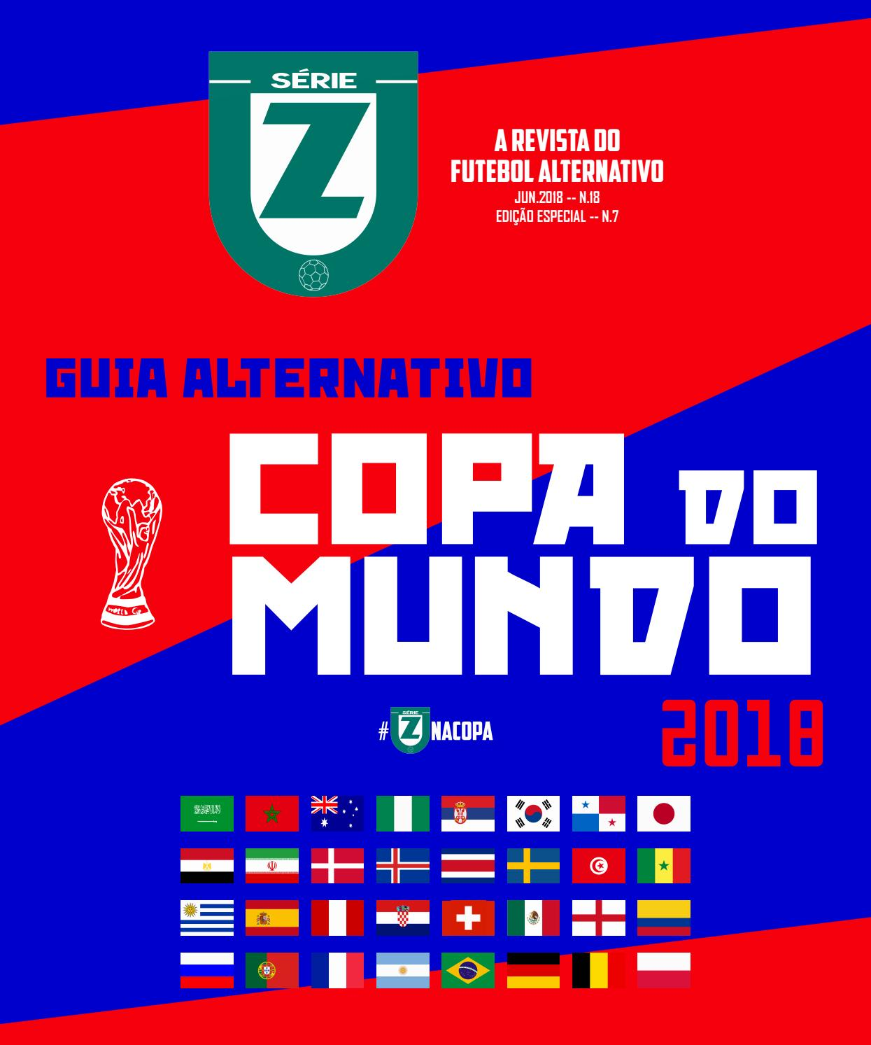 921f9e2184 REVISTA SÉRIE Z  18 - GUIA ALTERNATIVO da COPA do MUNDO 2018 by Revista  Série Z - issuu