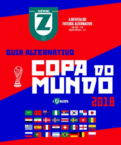 45e1d89243 REVISTA SÉRIE Z  18 - GUIA ALTERNATIVO da COPA do MUNDO 2018 by ...