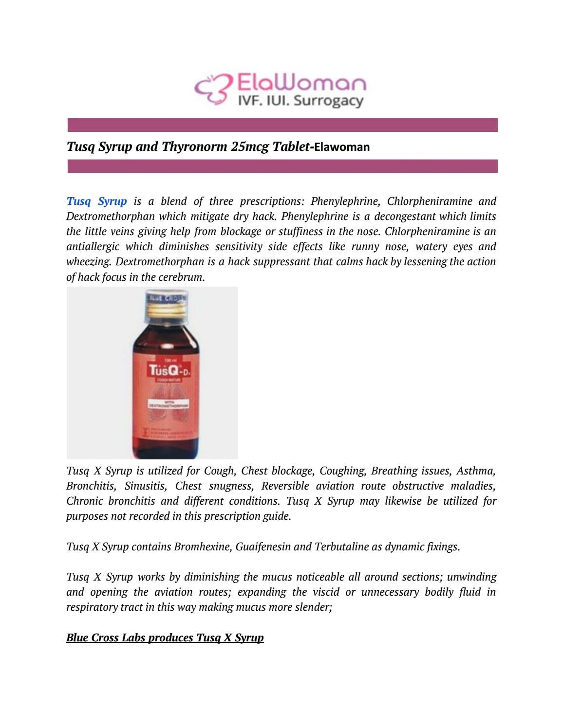 Tusq Syrup And Thyronorm 25mcg Tablet By Elawoman Issuu