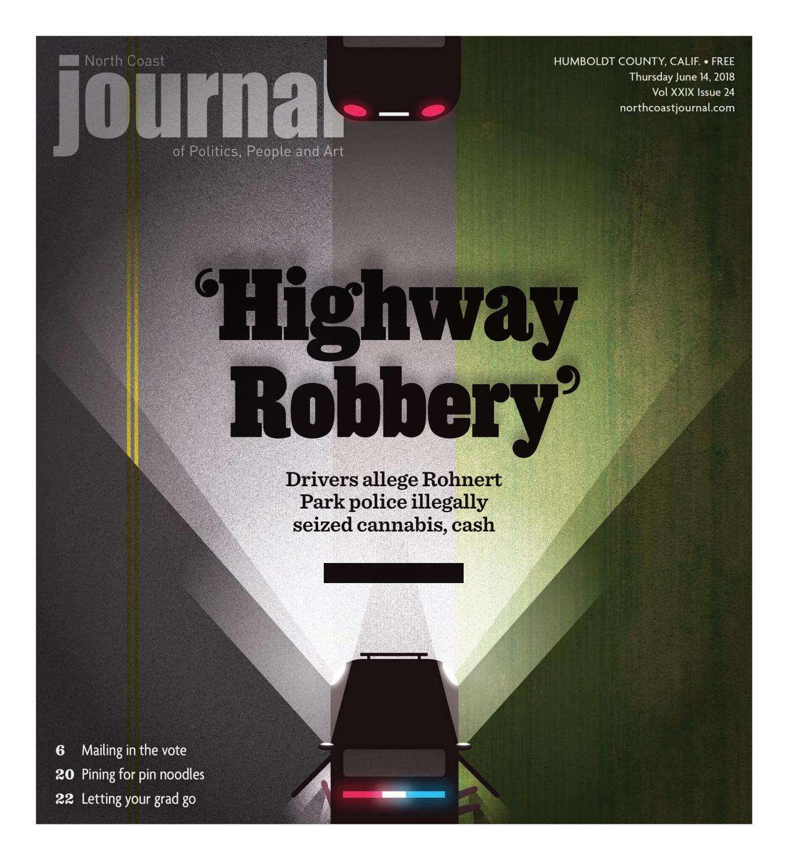9b4b26441057 North Coast Journal 6-14-18 Edition by North Coast Journal - issuu
