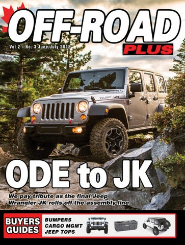 off road plus june july 2018 by rpm canada issuu 2013 jeep wrangler interior jeep wrangler rivet style fender flares