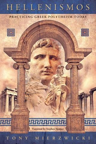 Hellenismos, by Tony Mierzwicki by Llewellyn Worldwide, LTD