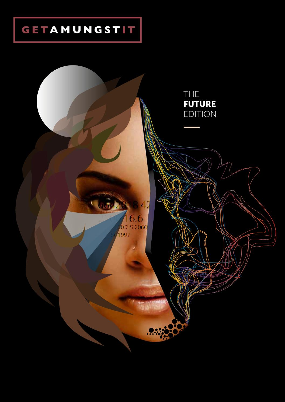 Getamungstit Magazine Future Edition by Student Guild issuu