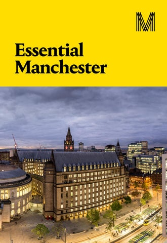 Essential Manchester 2018 by Marketing Manchester issuu