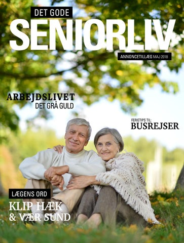 898b783c4f1 Det Gode Seniorliv Maj 2018 by partnermedier - issuu